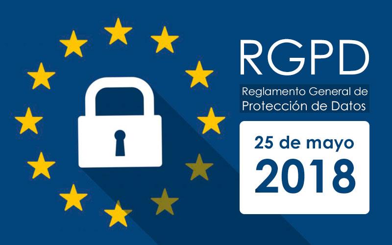 Llega la RGPD, la normativa europea de protección de datos
